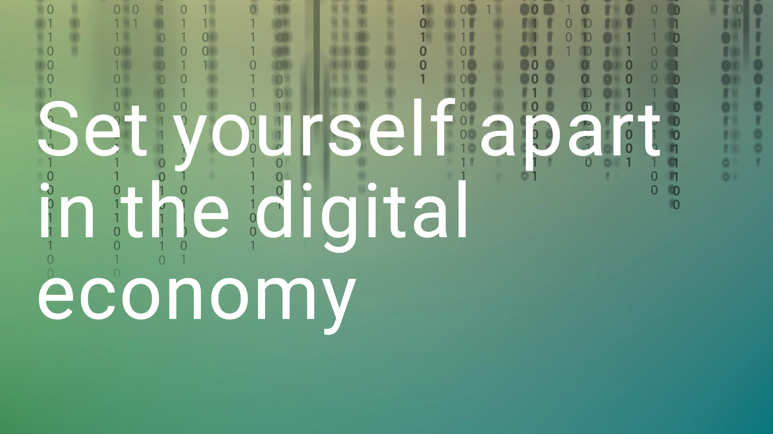 Set yourself apart in the digital economy graphic